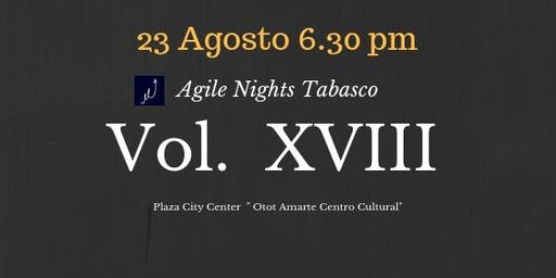 Agile Nights Vol XVIII