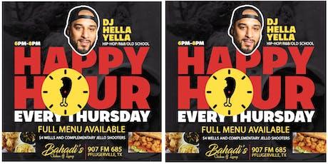 Bahadi's Happy Hour w/ DJ Hella Yella tickets