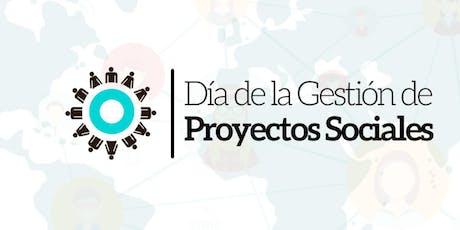 DÍA DE LA GESTIÓN DEL PROYECTO SOCIAL - CDMX tickets