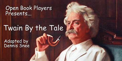 Open Book Players-Twain by the Tale (Matinee)