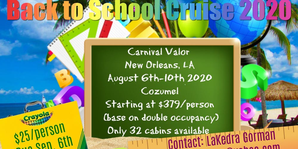 New Orleans August 2020 Back to School Cruise 2020 Tickets, Thu, Aug 6, 2020 at 12:00 PM