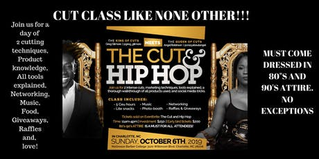 The cut and Hip Hop tickets