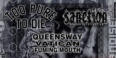 Too Pure To Die & Sanction