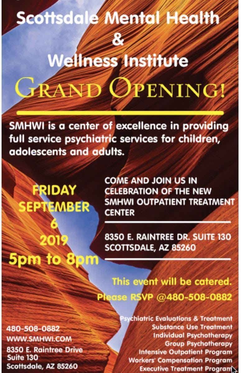 Grand Opening! Scottsdale Mental Health & Wellness Institute