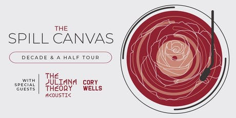 The Spill Canvas w/ The Juliana Theory, Cory Wells tickets