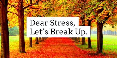 Dear Stress, Let's Break Up! tickets