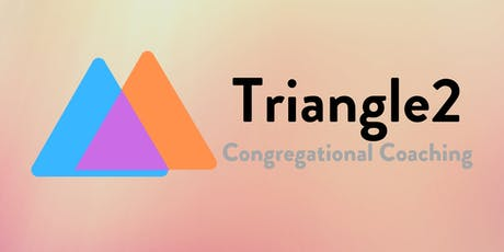 Triangle2 Congregational Coaching :: Network and Talent Symposium 2020 tickets