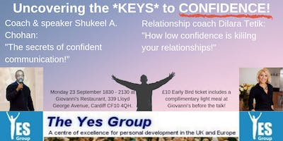 Uncovering the keys to CONFIDENCE- Yes! Group Cardiff... Double header!