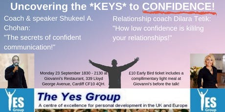 Uncovering the keys to CONFIDENCE- Yes! Group Cardiff... Double header! tickets