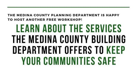 Learn About The Services The Medina County Building Department Offers... tickets