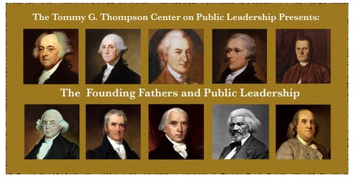The Founding Fathers and Public Leadership