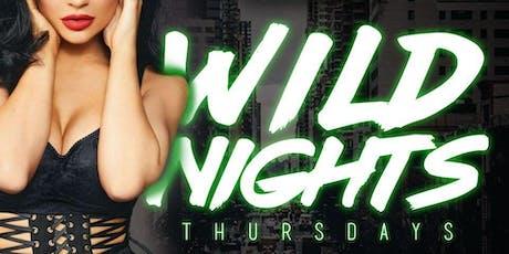 Wild Nights Thursdays tickets