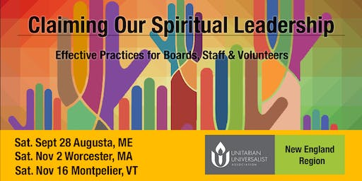 Claiming Our Spiritual Leadership - Sept. 28, Augusta, ME