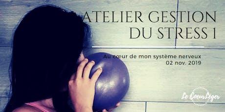 Atelier Gestion du stress 1 - Au cœur de mon système nerveux tickets