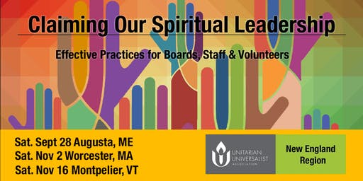 Claiming Our Spiritual Leadership - Nov. 2, Worcester, MA