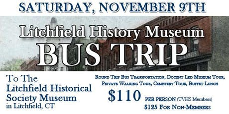 Litchfield History Museum Bus Trip tickets