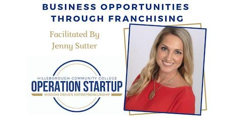 Business Opportunities Through Franchising tickets
