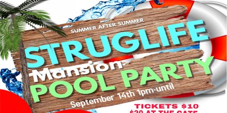 STRUGLIFE MANSION POOL PARTY tickets