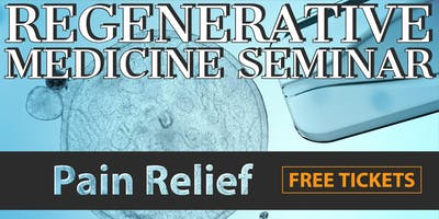 FREE Regenerative Medicine & Stem Cell for Pain Relief Seminar - Houston NW / Willowbrook