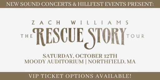 ZACH WILLIAMS - RESCUE STORY | THE TOUR - NORTHFIELD, MA