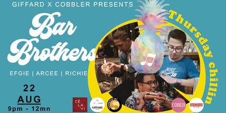 BAR Brothers Thursday Chillin tickets
