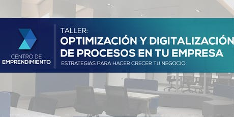 Optimización y Digitalización de Procesos en tu Empresa| PR Emprende tickets