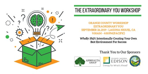 Special MMASC, WLG, & WTS Orange County Registration for Extraordinary YOU Workshop:  Wholly Shift: Intentionally Creating Your Own Best Environment For Success