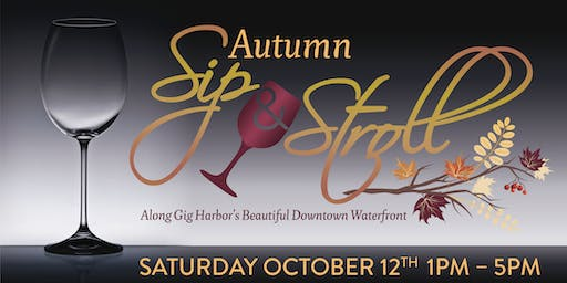 Gig Harbor's Autumn Sip & Stroll