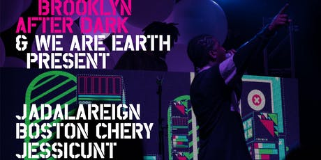 AFROPUNK After Dark Presents: WE ARE EARTH tickets