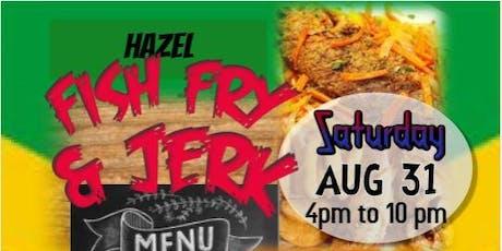 Hazel's Fish Fry & Jerk Jamaica Style tickets