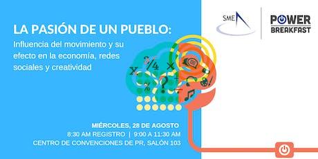 SME Power Breakfast - La Pasión de un Pueblo: Influencia del movimiento y su efecto en la economía, redes sociales y creatividad   tickets