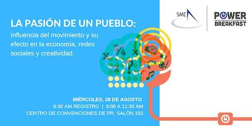 SME Power Breakfast - La Pasión de un Pueblo: Influencia del movimiento y su efecto en la economía, redes sociales y creatividad