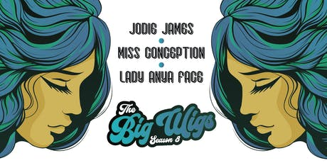 The Big Wigs Season 8 - Saturday Evening tickets