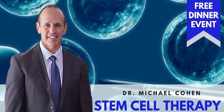 Stem Cell RAGE | FREE Dinner Event with Dr. Michael Cohen tickets