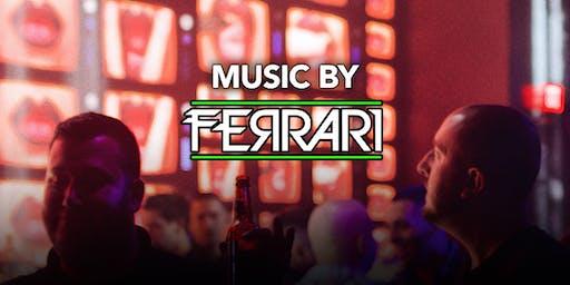 DJ Ferrari at Kiss Kiss  Free Guestlist - 8/22/2019