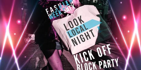 FASHION WEEK SATX™ - Look Local Night™ Kick Off Block Party tickets