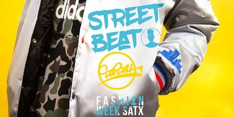 FASHION WEEK SATX™ - Street Beat™ tickets