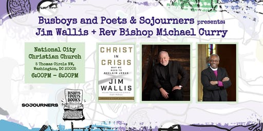 Busboys and Poets + Sojourners presents: author Jim Wallis in conversation with Rev Bishop Curry