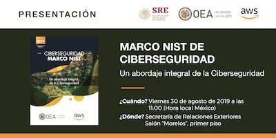 """Presentación y panel del Libro Blanco de la OEA y AWS: """"Marco NIST de Ciberseguridad. Un abordaje integral de la Ciberseguridad"""""""