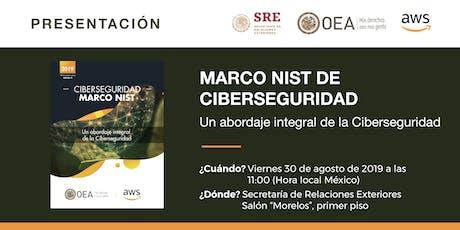 """Presentación y panel del Libro Blanco de la OEA y AWS: """"Marco NIST de Ciberseguridad. Un abordaje integral de la Ciberseguridad"""" tickets"""