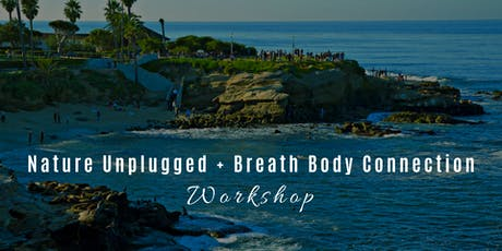 Nature Unplugged + Breath Body Connection Workshop tickets