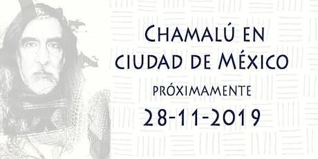 Tour de despedida *Chamalú en Ciudad de México* tickets