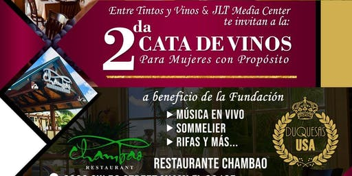 2da Cata de Vinos para Mujeres con Propósito, a beneficio de la Fundación Duquesas USA