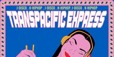 Transpacific Express - Inaugural Edition billets