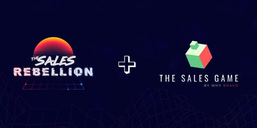 The Sales Rebellion Presents: The Sales Game - Darcy Smyth & Steve Claydon