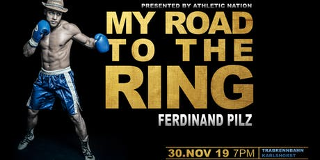 My Road To The Ring Tickets