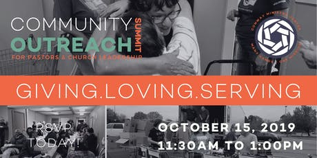 Community Outreach Summit - Conway Ministry Center tickets