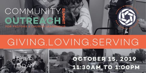 Community Outreach Summit - Conway Ministry Center