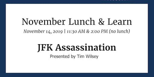 Lunch & Learn: JFK Assassination