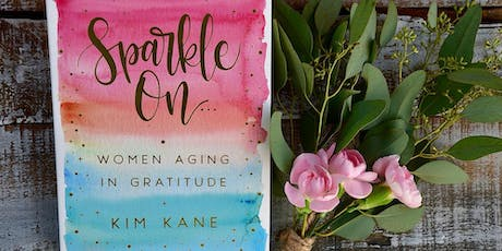 Sparkle On: Women Aging in Gratitude tickets